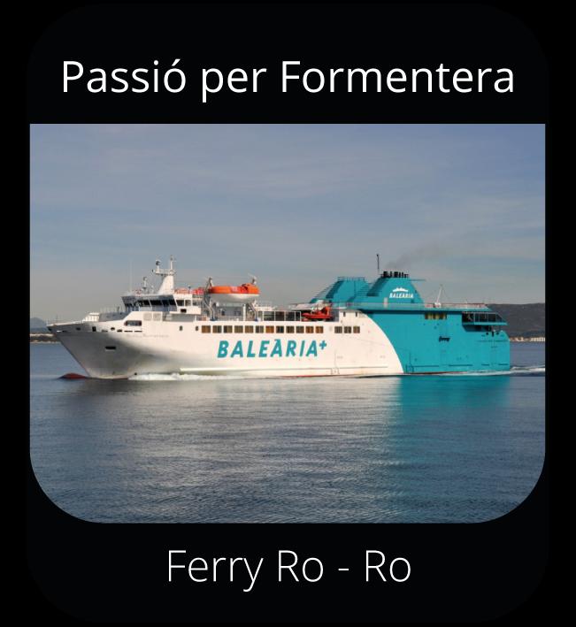 Passió per formentera - Ferry Ro-Ro