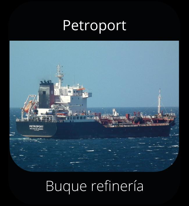 Petroport - Buque refinería