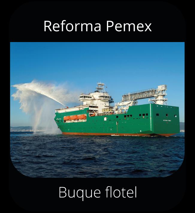 Reforma Pemex - Buque flotel