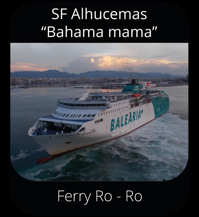"SF Alhucemas ""Bahama mama"" - Ferry Ro-Ro"