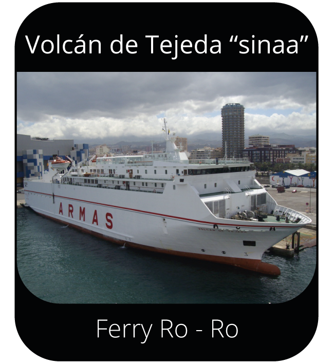 "Volcán de Tejeda ""sinaa"" - Ferry Ro-Ro"
