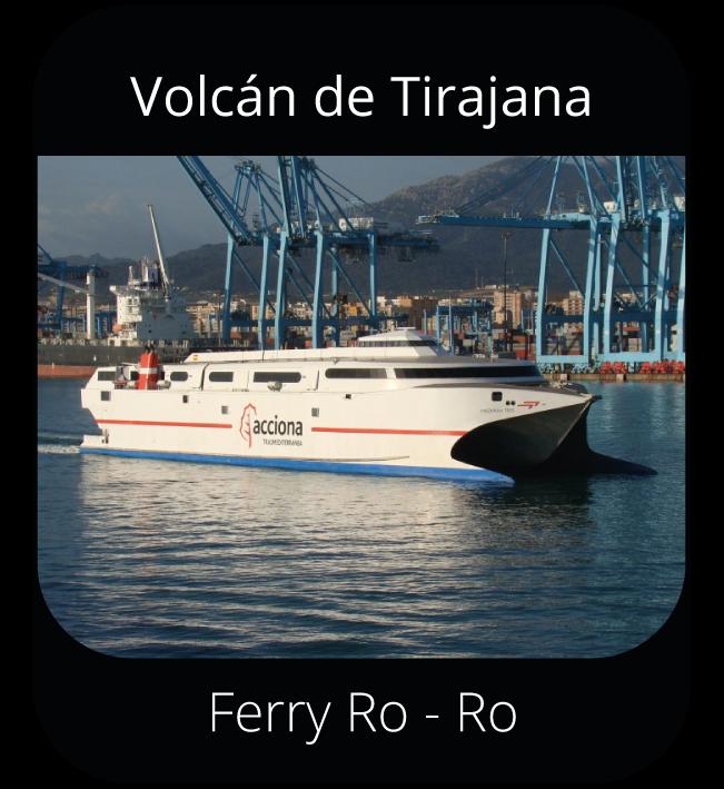Volcán de Tirajana - Ferry Ro-Ro