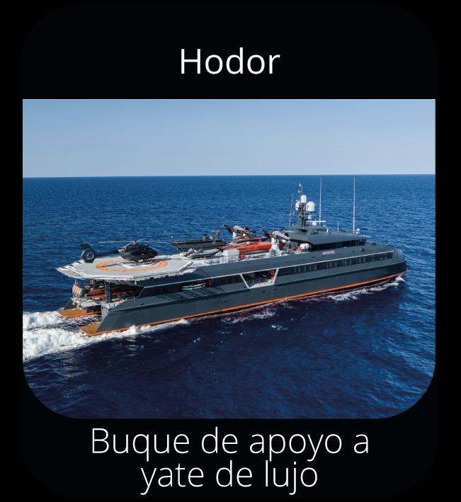 Hodor - Buque de apoyo a yate de lujo