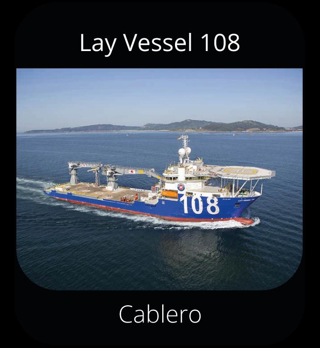 Lay Vessel 108 - Cablero